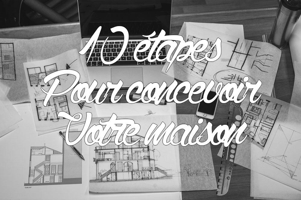 10 tapes pour concevoir votre maison en ossature bois de for Concevoir sa maison