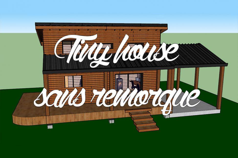 tiny house sans remorque nos raisons comme un pingouin dans le d sert. Black Bedroom Furniture Sets. Home Design Ideas