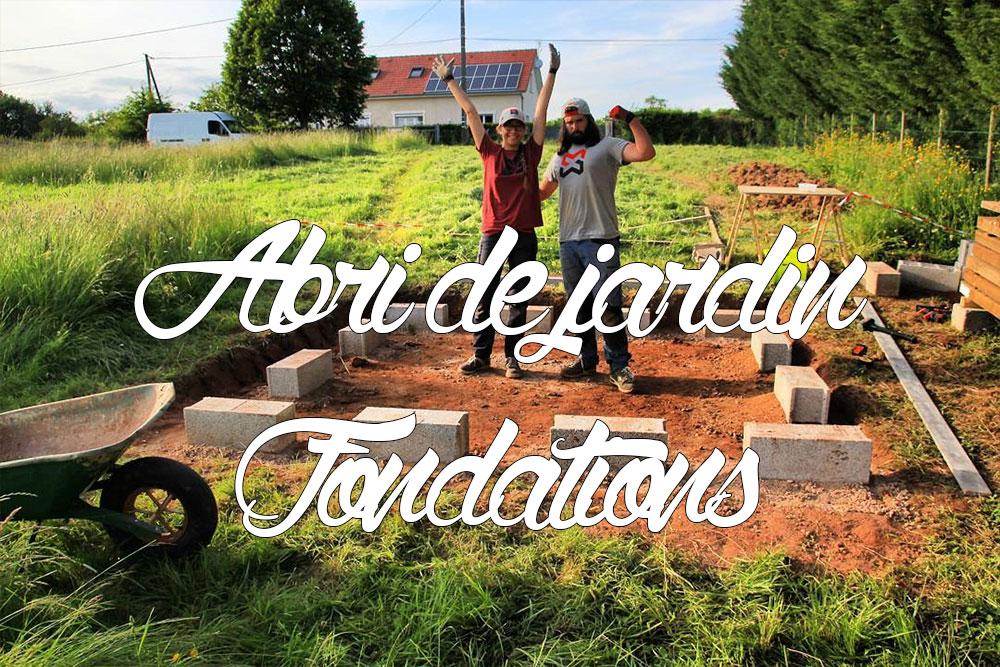 Fondations et dalle bois - Première partie [Abri de jardin ...