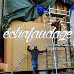 échafaudage et travaux en hauteur en autoconstruction