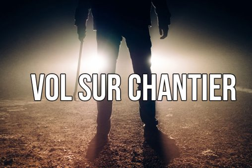 vol sur chantier, sécuriser son autoconstruction