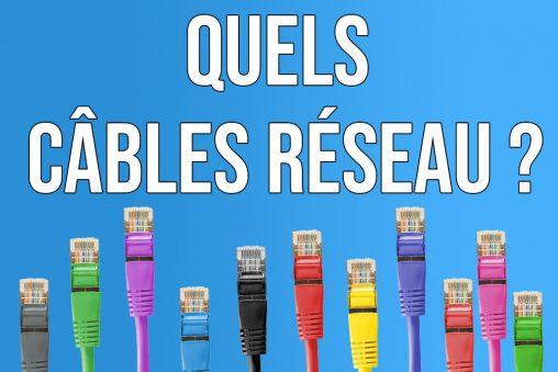 Quel câble réseau pour son installation VDI ?